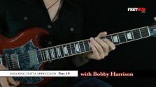 Soloing With Arpeggios - Part 19 - a FretHub online guitar lesson, with Bobby Harrison